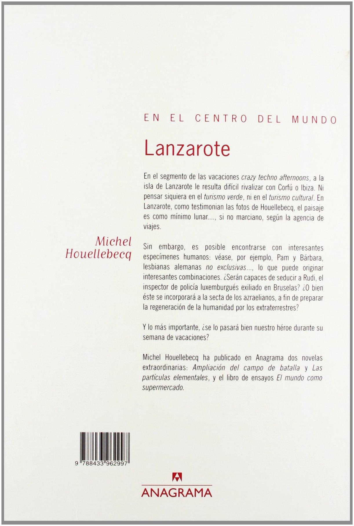 Lanzarote: Amazon.es: Michel Houellebecq: Libros