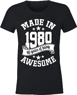 6TN Mujer Camiseta en español Hecha en 1980 40 años de ser Impresionante: Amazon.es: Ropa y accesorios