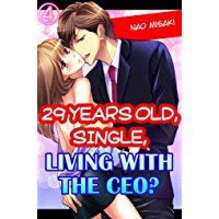 29 years old, Single, Living with the CEO? Vol.4 (TL Manga)