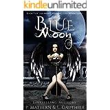 Blue Moon (The Full Moon Series Book 7)