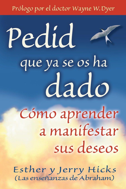 Read Online Pedid Que Ya Se Os Ha Dado (Spanish Edition) ebook