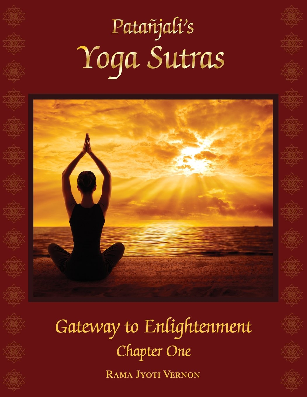 Patanjalis Yoga Sutras: Gateway to Enlightenment Book One ...
