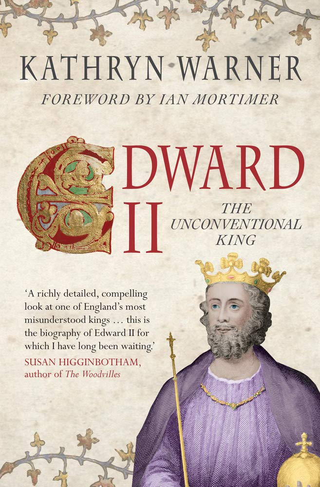 Edward II  The Unconventional King