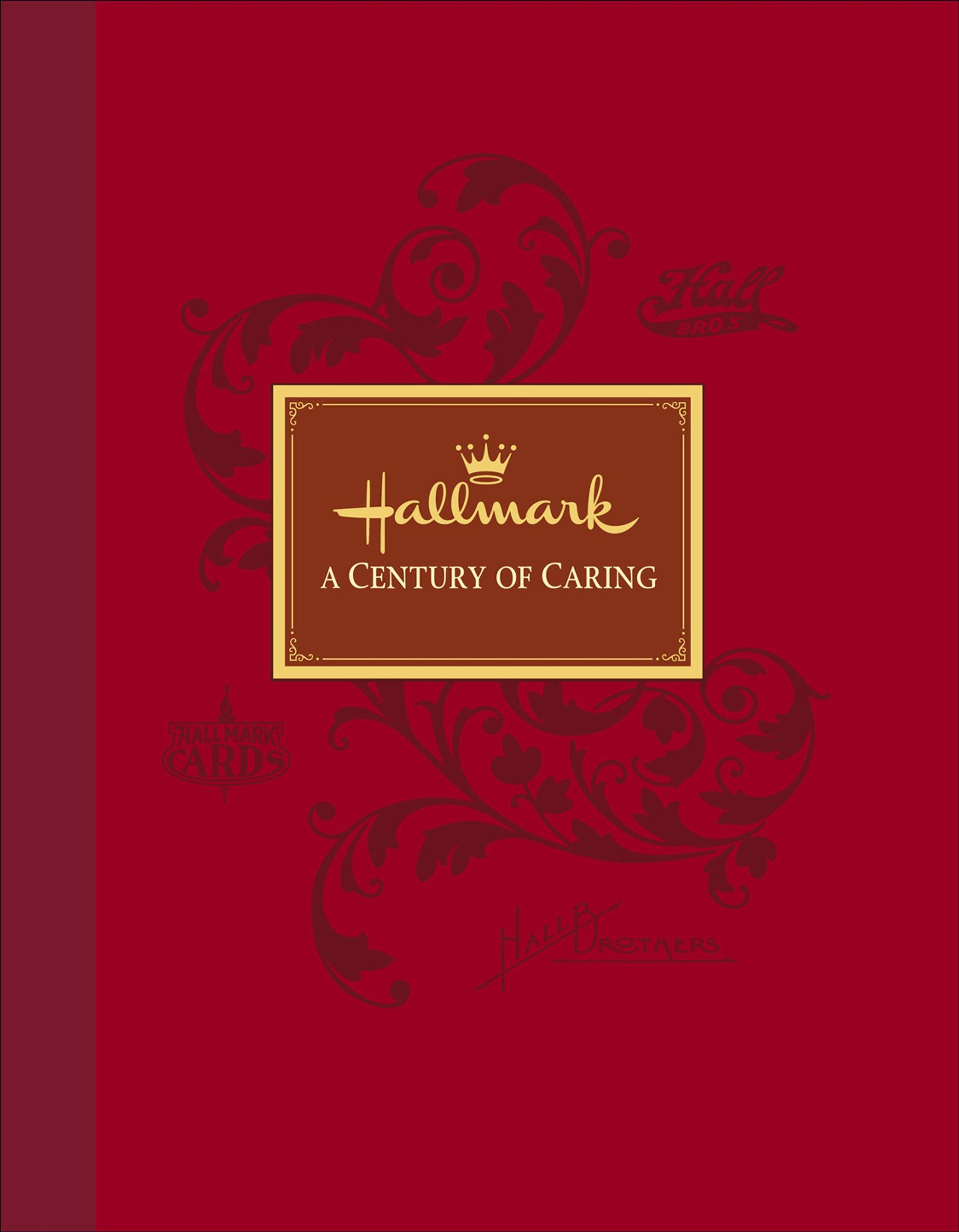 Read Online Hallmark: A Century of Caring pdf epub