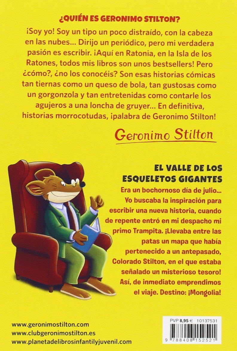 Geronimo Stilton 44. El valle de los esqueletos gigantes: Geronimo Stilton: 9788408152521: Amazon.com: Books