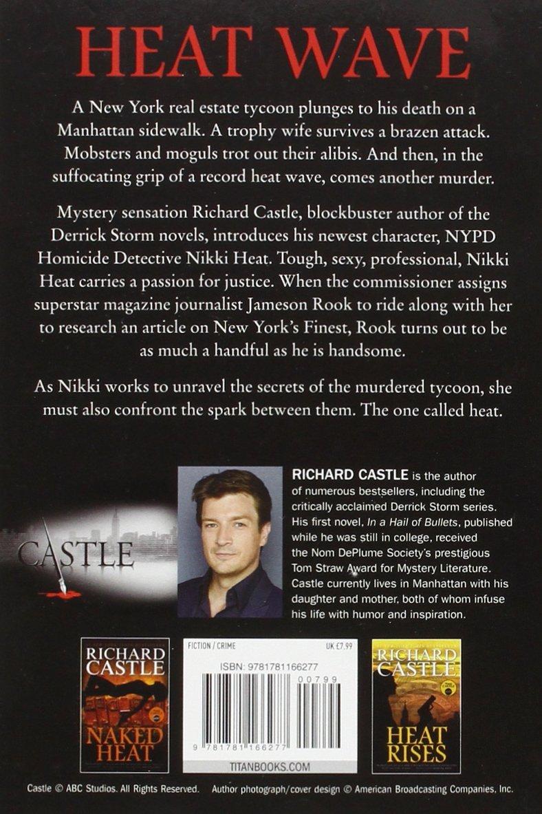 Nikki Heat Book One - Heat Wave (Castle): RICHARD CASTLE: 9781781166277:  Amazon.com: Books