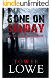 Gone on Sunday: A Cotton Lee Penn Historical Mystery (Cotton Lee Penn Historical Mysteries Book 1)