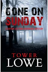 Gone on Sunday: A Cotton Lee Penn Historical Mystery (Cotton Lee Penn Historical Mysteries Book 1) Kindle Edition