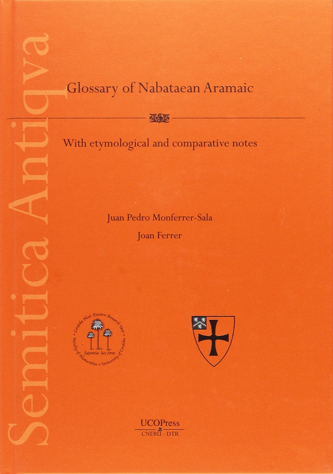 A glossary of nabatean aramaic, with etymological notes ebook