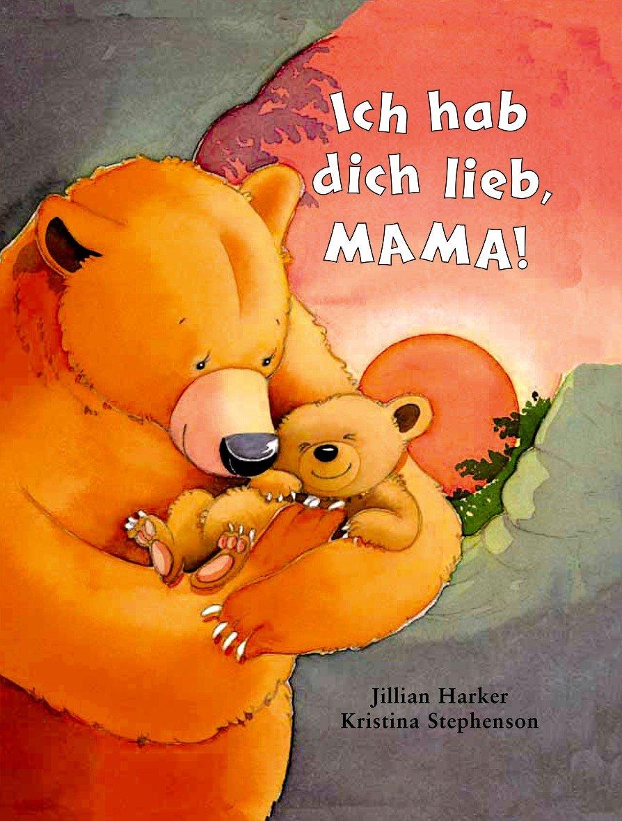 Hab dich lieb text mama Kinderlieder und