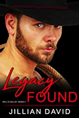 Legacy Found (Hell's Valley, Book 4): Paranormal Western Romance Kindle Edition