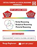 Critical Thinking and Logical Reasoning Workbook-0 (Gift of Logic)