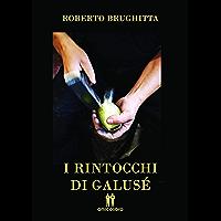 I rintocchi di Galusè (Il giocattolaio Vol. 6) (Italian Edition)