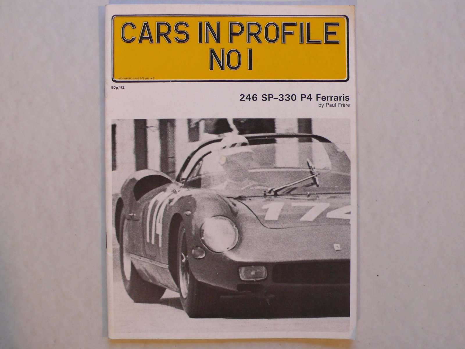 Cars in Profile No. 1: 246 SP - 330 P4 Ferraris