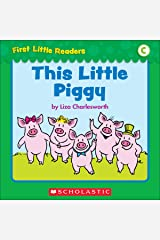 First Little Readers: This Little Piggy (Level C) Kindle Edition