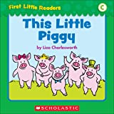 First Little Readers: This Little Piggy (Level C)