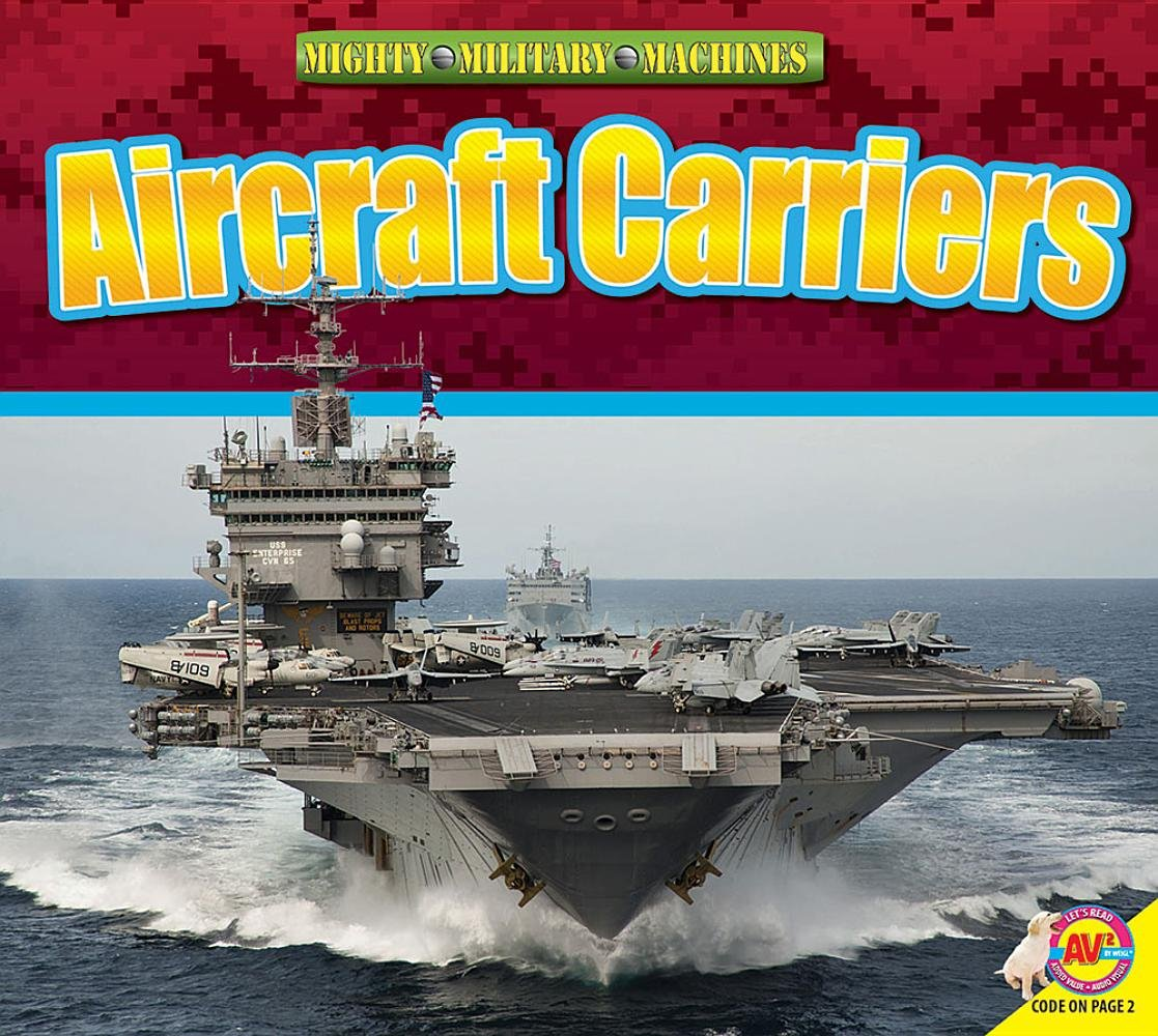 Aircraft Carriers (Mighty Military Machines) pdf