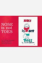 Nose Is Not Toes (The Gentle Revolution Series) Hardcover