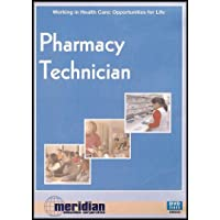 Pharmacy Technician (Working in Healthcare: Opportunities for Life)