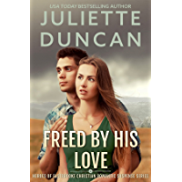 Freed by His Love: Heroes of Eastbrooke Christian Romantic Suspense