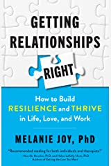 Getting Relationships Right: How to Build Resilience and Thrive in Life, Love, and Work (English Edition) Edición Kindle
