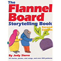 The Flannel Board Storytelling Book