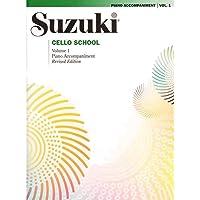 Suzuki Cello School Piano Acc - Volume 1 - Revised