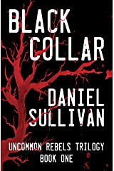 Black Collar: Book 1 of the Uncommon Rebels Trilogy Kindle Edition