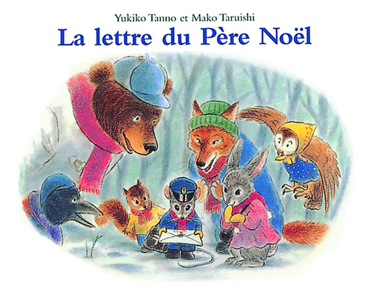 La Poste Pere Noel La lettre du Pere Noel (LES LUTINS): Amazon.co.uk: Tanno, Yukiko