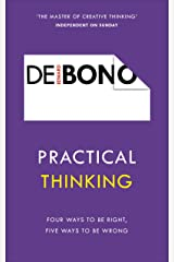Practical Thinking: Four Ways to be Right, Five Ways to be Wrong Kindle Edition