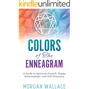 Color of the Enneagram: A Guide to Spiritual Growth, Happy Relationships, and Self-Discovery