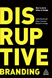 Disruptive Branding: How to Win in Times of Change (English Edition)
