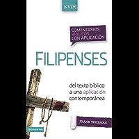 Comentario bíblico con aplicación NVI Filipenses: Del texto bíblico a una aplicación contemporánea (Comentarios bíblicos con aplicación NVI)