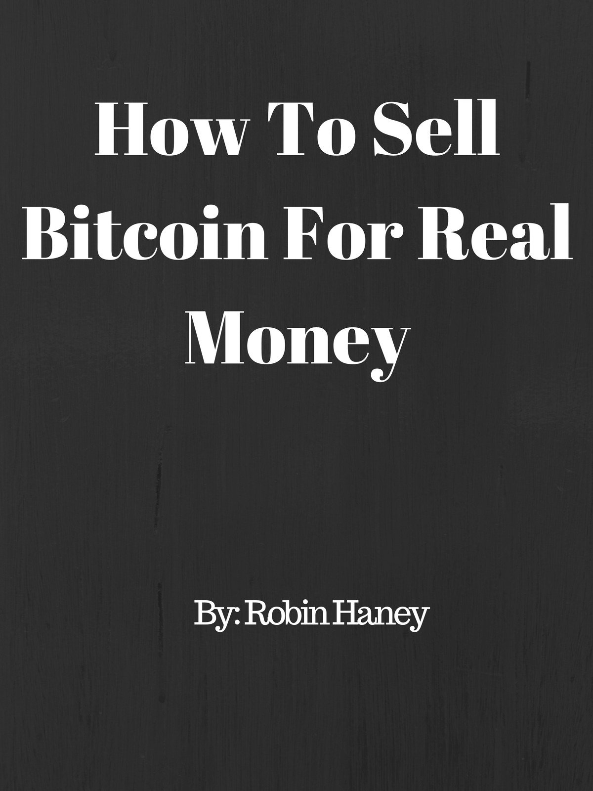 how to sell bitcoin for money