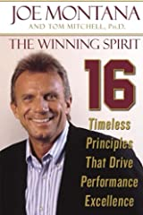 The Winning Spirit: 16 Timeless Principles that Drive Performance Excellence Kindle Edition