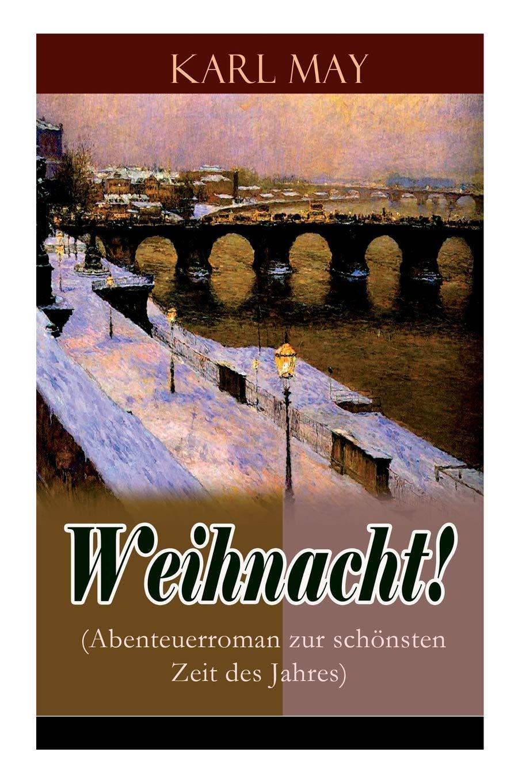 Weihnacht Abenteuerroman Zur Schönsten Zeit Des Jahres