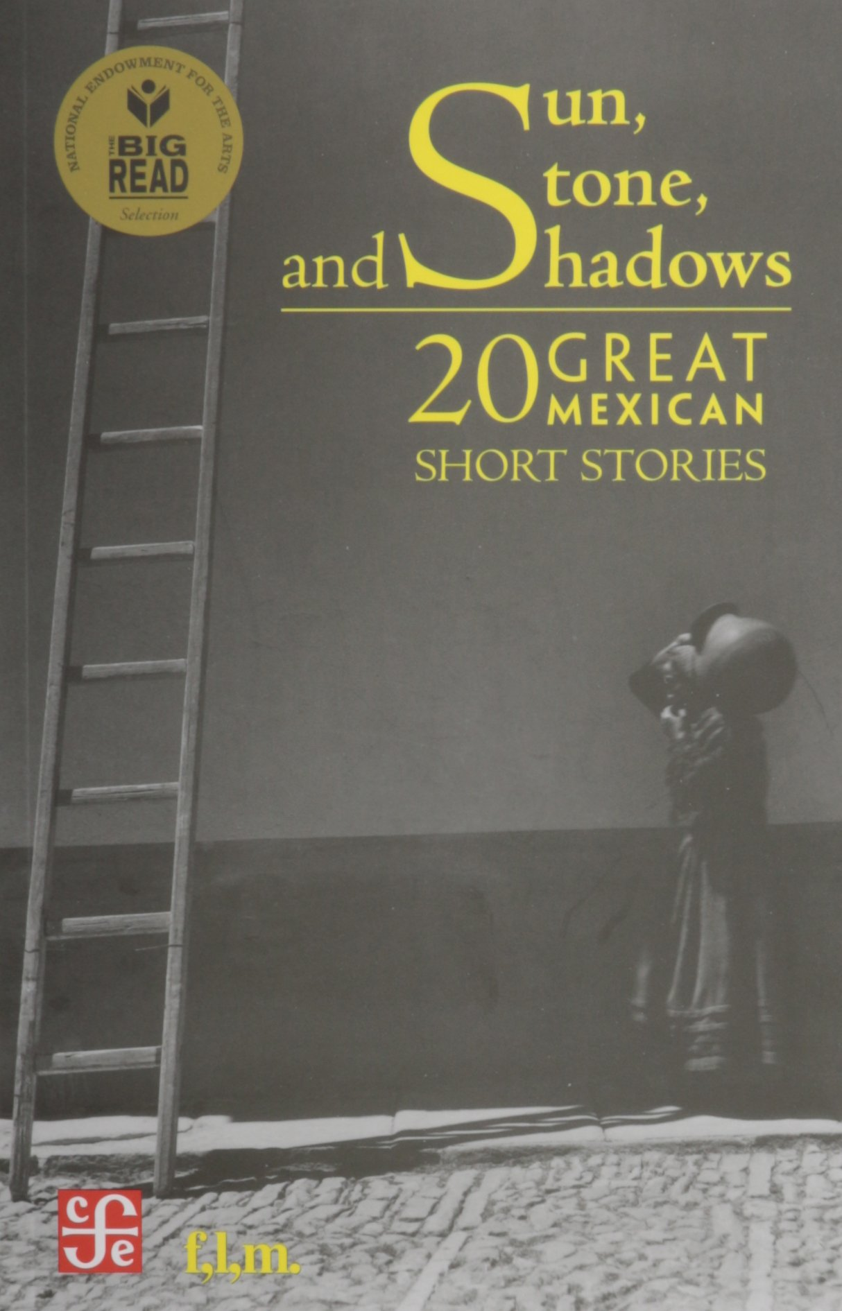 Sun stone and shadows 20 great mexican short stories jorge f sun stone and shadows 20 great mexican short stories jorge f hernandez 9789681685942 amazon books fandeluxe Gallery