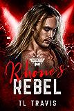 Rhone's Rebel (The Road to Rocktoberfest Book 5)