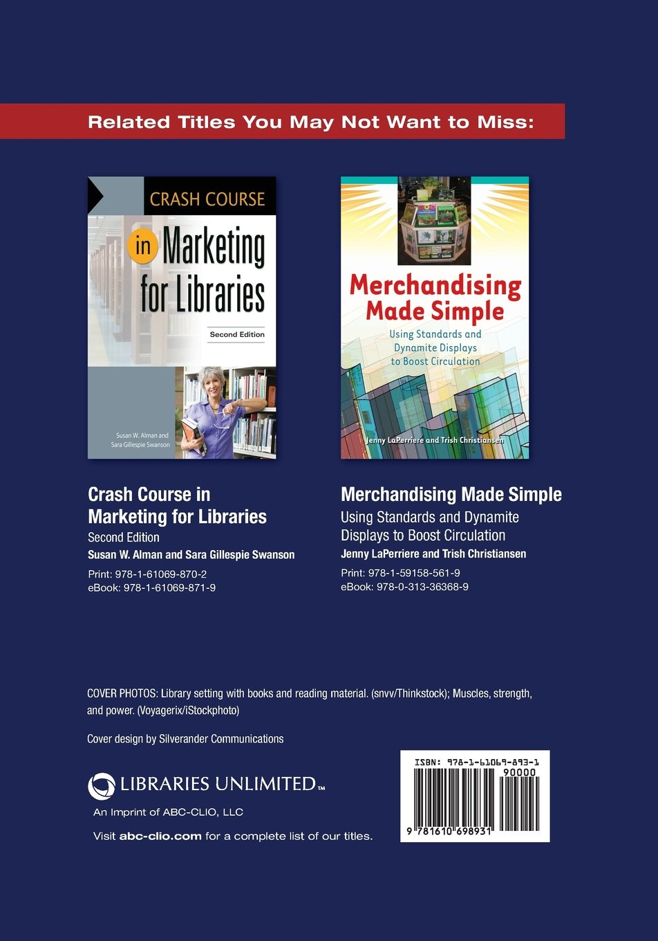 Marketing Moxie for Librarians: Fresh Ideas, Proven Techniques, and Innovative Approaches by Libraries Unlimited