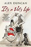 It's A Vet's Life (The Original Bestselling Vet Series Book 1)