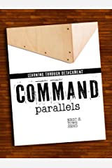 Skills Book: Command Parallels (Learning Through Detachment) (Go Booklets Book 1) Kindle Edition