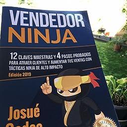 Vendedor Ninja, 12 Claves Maestras y 4 Pasos Probados Para ...