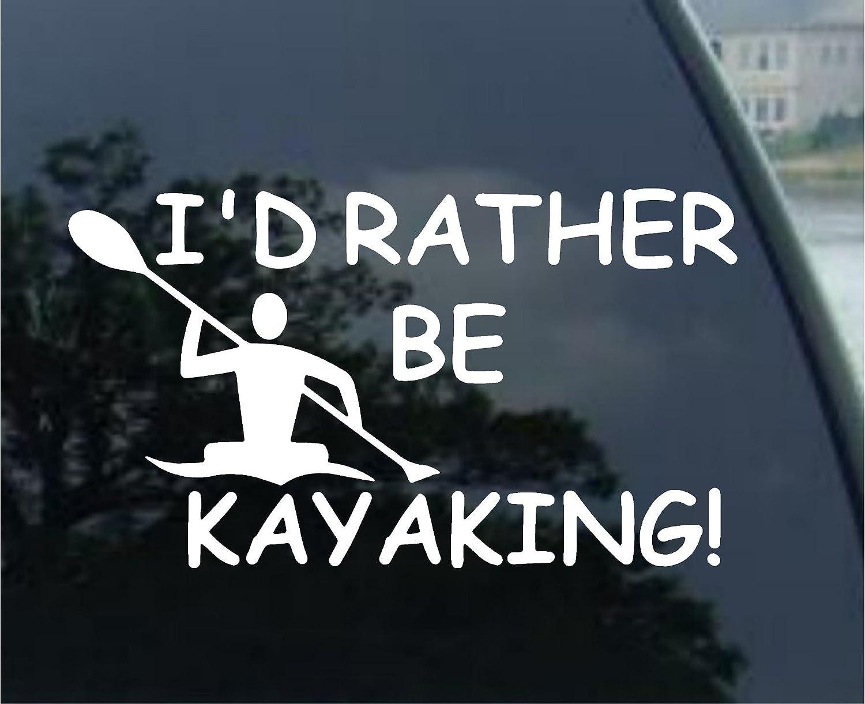 人気商品の I ' d Rather Be ' Kayaking製カヤックパドルステッカーデカール d 6