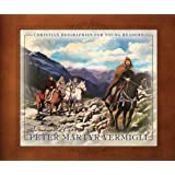 Peter Martyr Vermigli (Christian Biographies for Young Readers)
