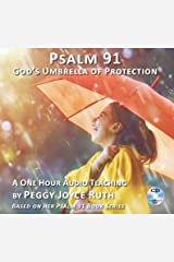 Audio Teaching - Psalm 91: Gods Umbrella of Protection (1 CD): A One Hour Teaching by the Author of the Bestselling Psalm 91 Series Audio CD
