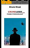 Crimeless2.0: Principio d'Indeterminazione