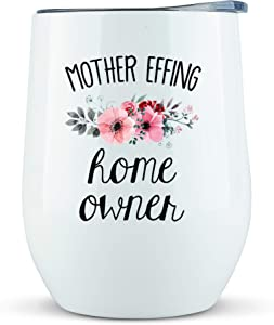 "Housewarming Gifts New Home - ""Mother Effing"" Tumbler/Mug 12oz for Wine, Coffee - Funny Gift Ideas for New Homeowner, House Warming Presents for Women, First Home Buyers, Basket, Glass, Home Owner"
