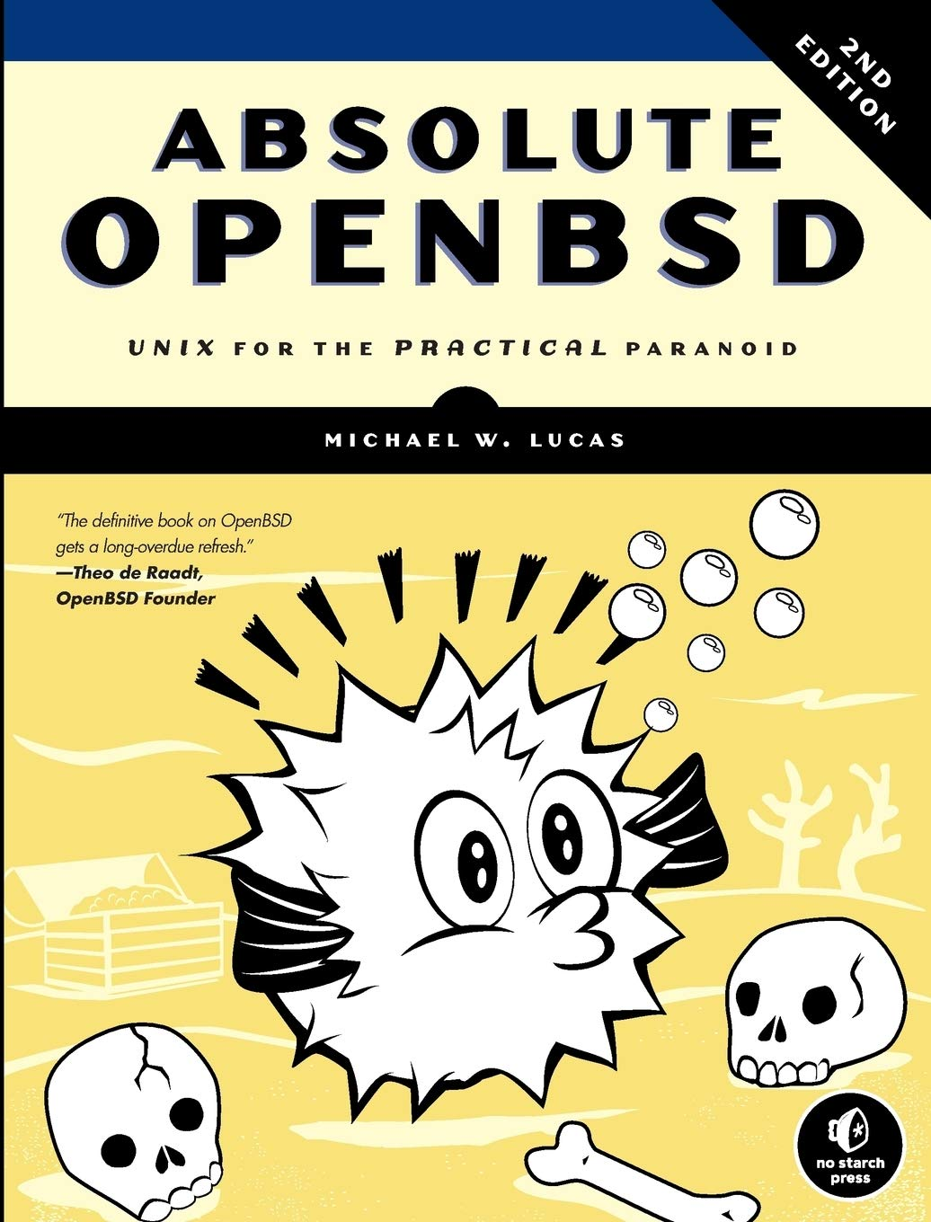 Absolute OpenBSD  UNIX For The Practical Paranoid