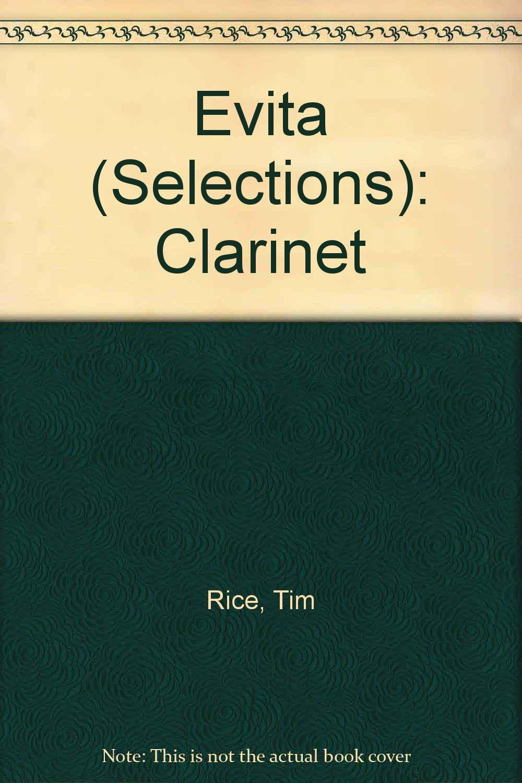 Evita (Selections): Clarinet