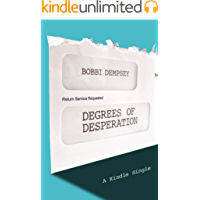 Degrees of Desperation: The Working Class Struggle to Pay for College (Kindle Single)